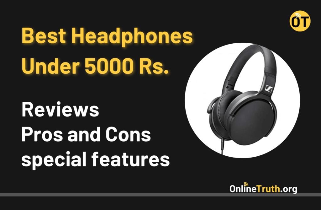 Best Headphones Under 5000 Rs. in India