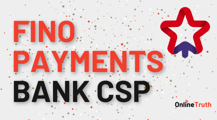 Fino Payment Bank CSP Online Application